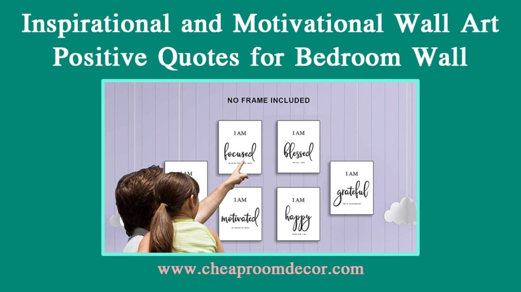 Inspirational and Motivational Wall Art Positive Quotes for Bedroom Wall Decorative Items For Bedroom Walls